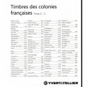 FRENCH COLONIES - Yvert et Tellier Tome 2 -1 2015