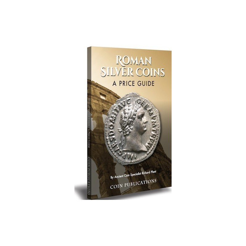 COINS - Roman Silver Coins a price guide 2018 edition