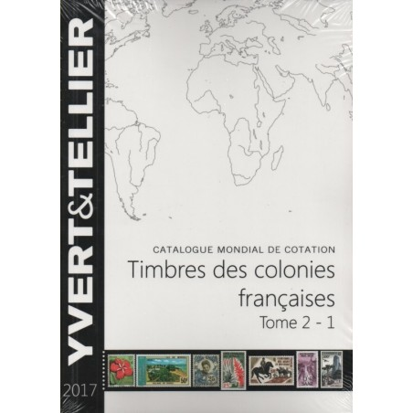 FRENCH COLONIES - Yvert et Tellier Tome 2 -1 2017