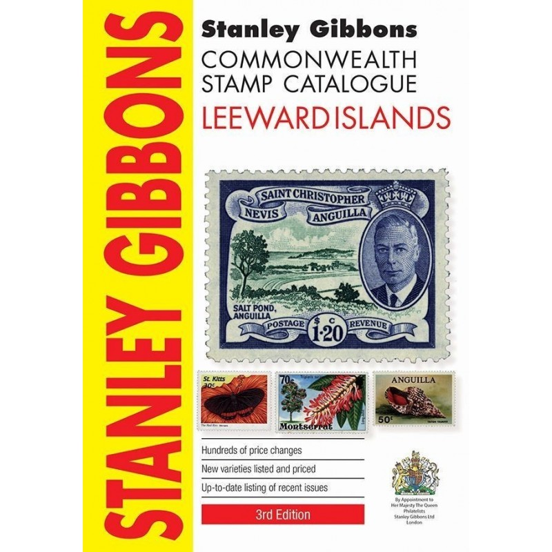 Leeward Islands Stanley Gibbons Stamp Catalogue 2017 ed