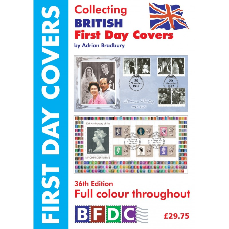 GREAT BRITAIN - Bradbury Collecting British First Day Covers 2018